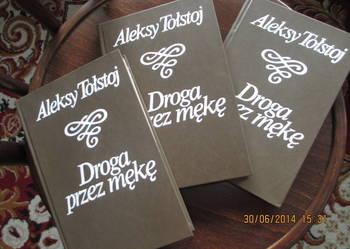 Aleksy Tołstoj - Droga przez mękę 3 tomy