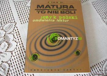 Matura to nie boli - język polski -romantyzm