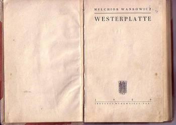 (2647) WESTERPLATTE - MELCHIOR WAŃKOWICZ