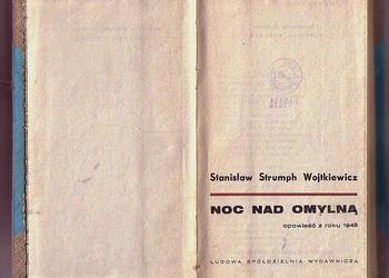 (5432) NOC NAD OMYLNĄ OPOWIEŚĆ Z ROKU 1945 – STANISŁAW STRUMPH WOJTKIEWICZ