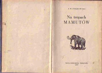(4163) NA TROPACH MAMUTÓW – S.W. POKROWSKI