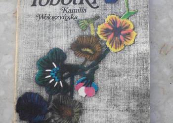 Babcine robótki - Kamilla Wołoszyńska